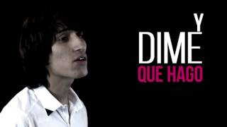 "► Y DIME QUE HAGO - ""CHICO MC"" FT Charly Cervantes [Video Letra]"