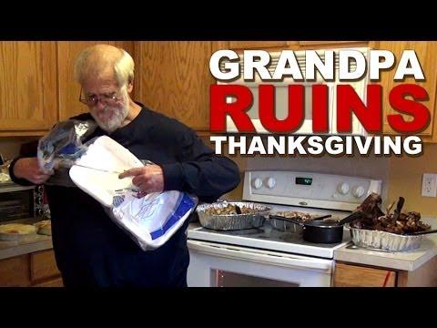 GRANDPA RUINS THANKSGIVING