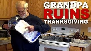GRANDPA RUINS THANKSGIVING