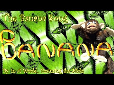 Banana! (Featuring Monkeys!)-For Kids -- By In A World