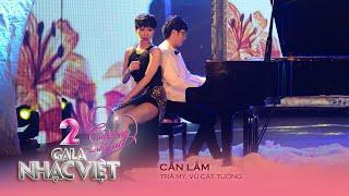 can lam - tra my idol vu cat tuong gala nhac viet 2 - con duong tinh yeu