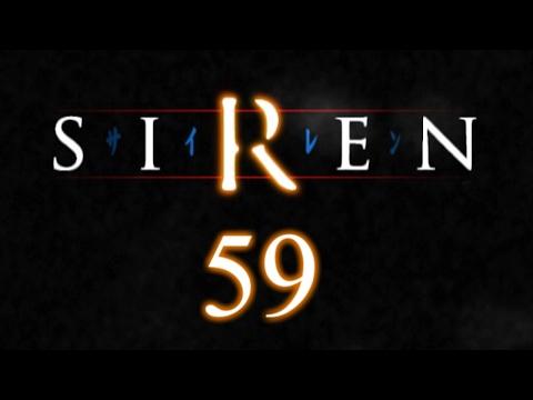 Let's Play SIREN p.59 - Flames Of Eternity