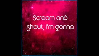 Britney Spears - Scream And Shout (Demo 1) [OFFICIAL LYRICS VIDEO]
