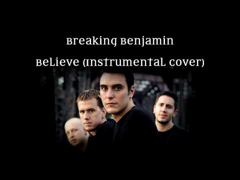 Breaking Benjamin - Believe (instrumental cover)