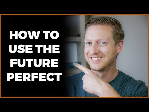 Future Perfect in English: How and When to Use & Examples