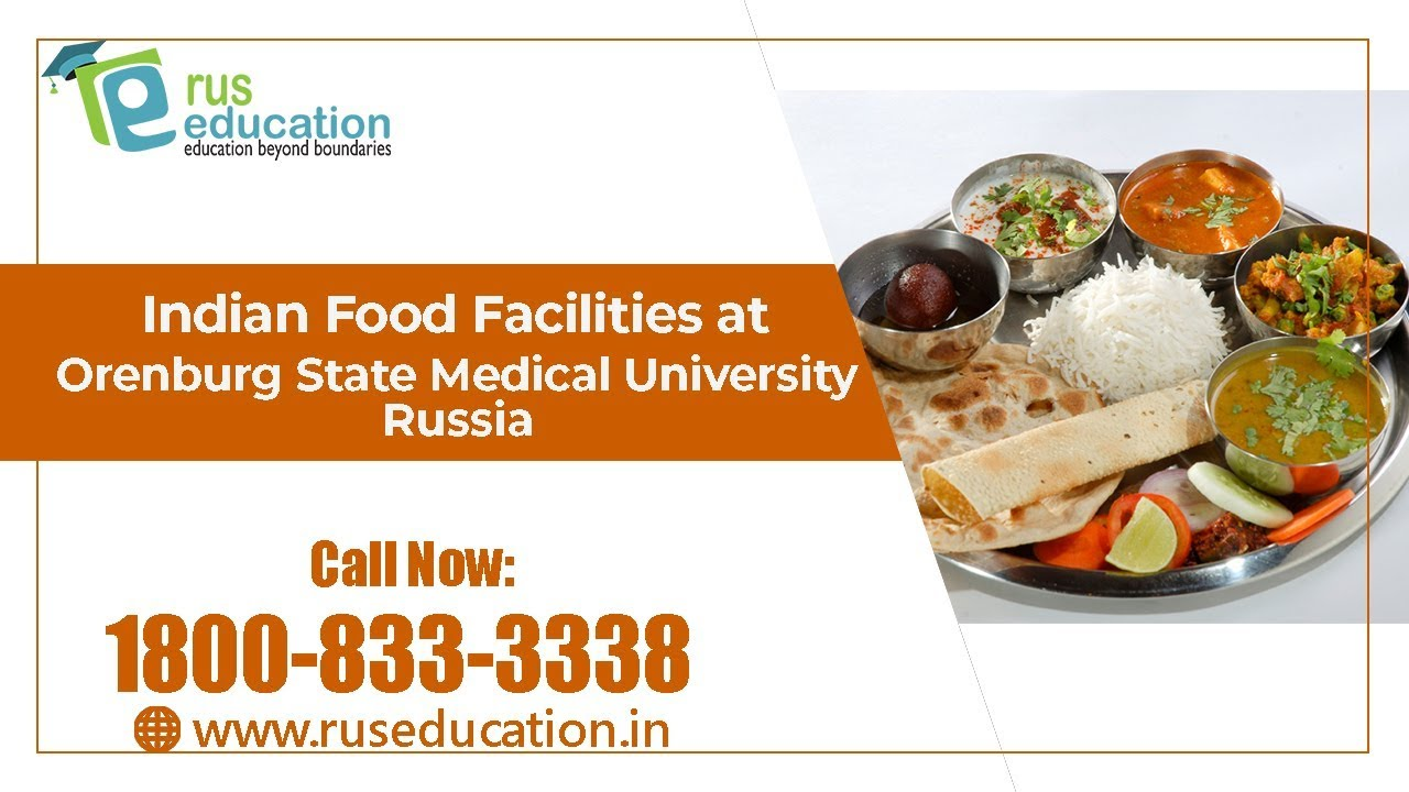 Indian Food Services Students Get In Mess Of Russian University Orenburg State Medical Rus Education