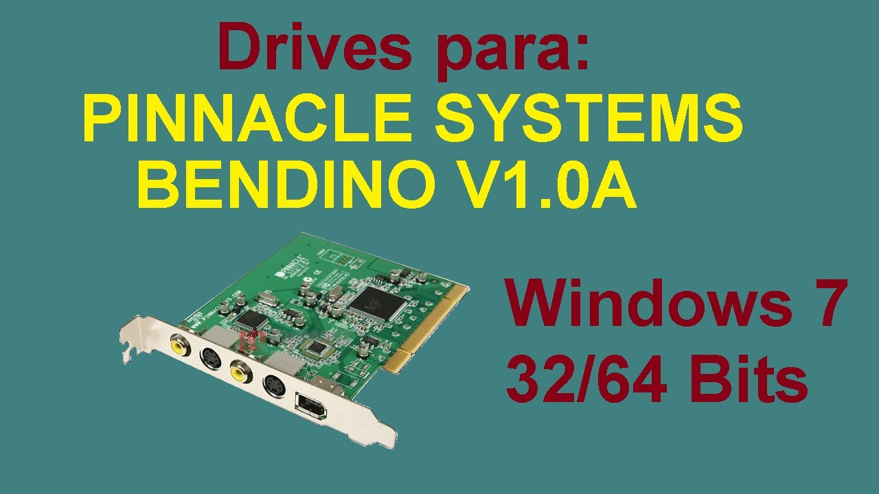 pinnacle bendino v1.0a windows 7 driver