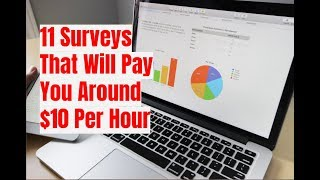 11 Survey Sites That Pay You Around $10 Per Hour