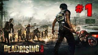 Dead Rising 3 Walkthrough Chapter 0 Dead End (XBOX ONE)