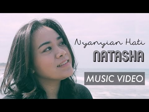 NATASHA - Nyanyian Hati (Official Music Video)