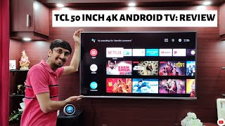 TCL 50 Inch 4K HDR LED Android Smart TV | Unboxing, Setup & Impressions | TCL 50P8E