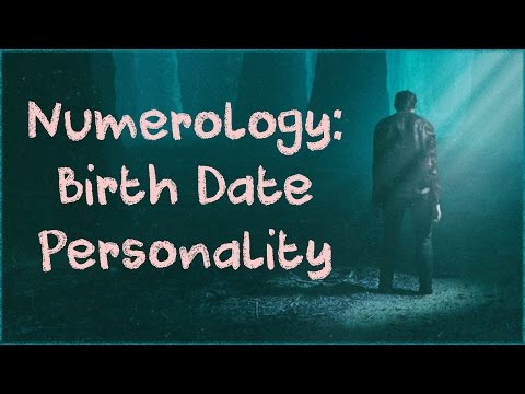 Numerology: What Can Your Birthday Reveal About You?