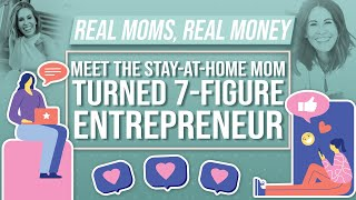 How This Mom Turned $200 Into a Seven-Figure Business | Real Moms Real Money | Parents