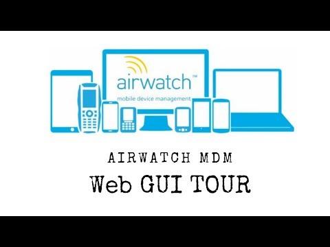 VMWare AirWatch MDM Web GUI Tour - YouTube