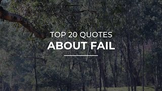 Top 20 Quotes about Fail | Daily Quotes | Quotes for Pictures | Beautiful Quotes