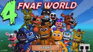 FNAF WORLD ПРОХОЖДЕНИЕ - ИГРА ПОКАЗАЛА УЖАС! #4