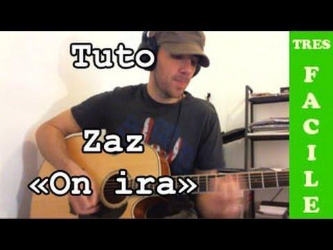 Zaz - On ira - TUTO Guitare