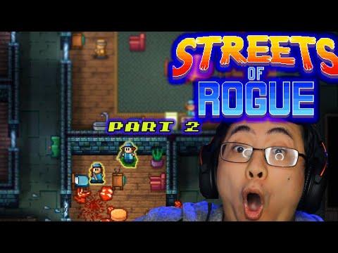 A Crepe Too Far   Streets of Rogue   Part 2  