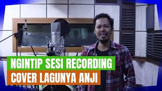 [VLOG] Recording Session Cover Anji - Aku Percaya