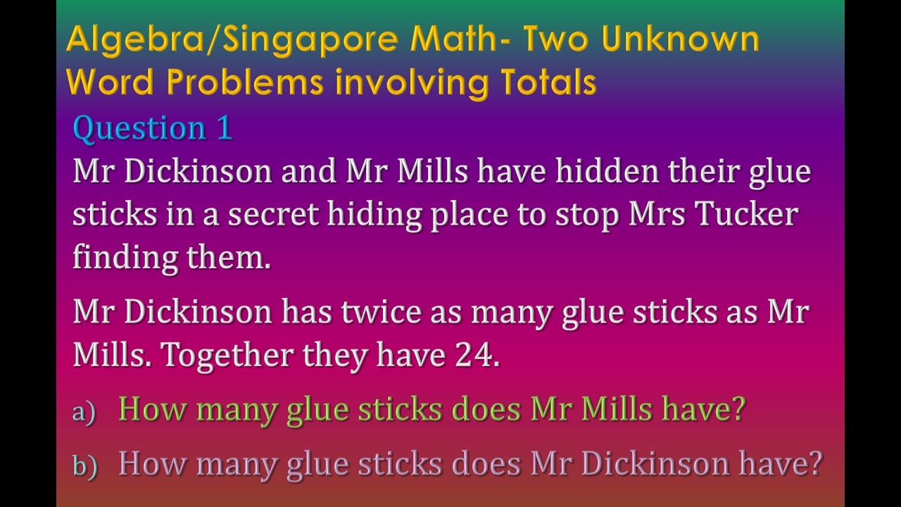 6A1 aQ1 Word Problems (Algebraic + Singapore Bar Model) - YouTube