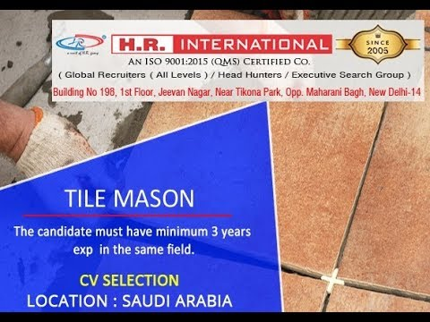 Urgently Required Of Tile Mason For Saudi Arabia