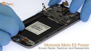 Motorola Moto E3 Power Screen Repair, Teardown and Reassemble - Fixez.com
