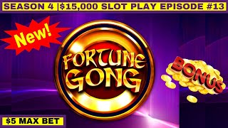 FORTUNE GONG Slot Machine Max Bet Bonus - GREAT Session | Season 4 | Episode #13
