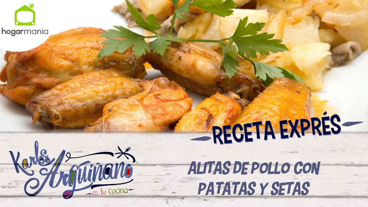 Recetas Cocina Karlos Arguiñano   Karlos Arguinano Receta De Alitas De Pollo Con Patatas Y Setas