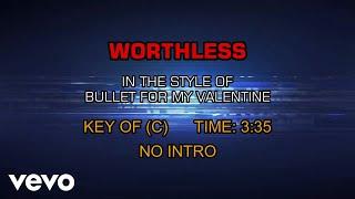 Bullet For My Valentine - Worthless (Karaoke)