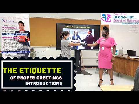 The Etiquette of Proper Greetings and Introductions