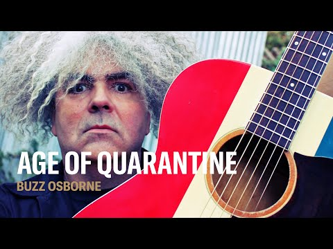 Age of Quarantine: Melvins' Buzz Obsorne