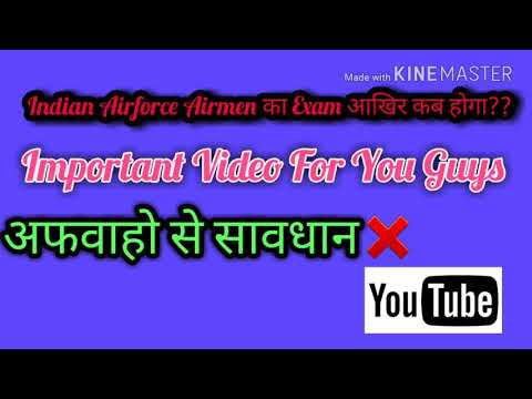INDIAN AIRFORCE X&Y group latest Exam date..||very important video for all of you..