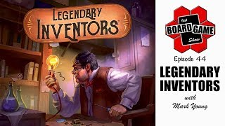 That Board Game Show, Episode 44 | Legendary Inventors