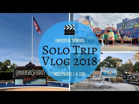 Universal Studios Hollywood Solo Trip 2018