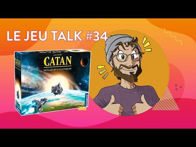 [REVIEW] JEUTALK #34 Explorez l'espace infini avec Catan Voyageurs Galactiques !