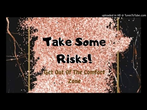 get-out-of-your-comfort-zone--take-some-risks--meet-your-goals--law-of-attraction