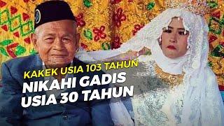 Viral Pernikahan <b>Kakek</b> 103 Tahun dengan Gadis 30 Tahun ...
