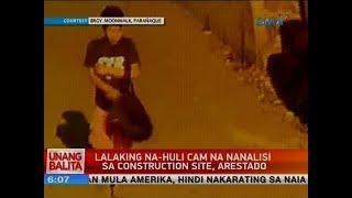Lalaking na-huli cam na nanalisi sa construction site, arestado