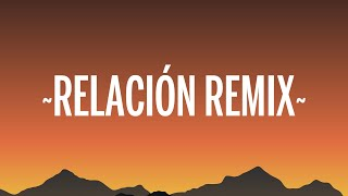 Sech - Relación Remix (Letra/Lyrics) ft. Daddy Yankee, J Balvin, Rosalía, Farruko