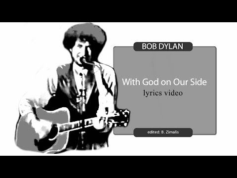 Bob Dylan: With God On Our Side (lyrics video)