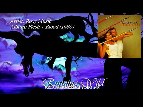 Running Wild - Roxy Music (1980) 2012 FLAC Remaster 1080p Video