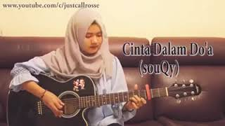 CINTA DALAM DO'A ( SAUQY ) - Cover By Justcall Rosse