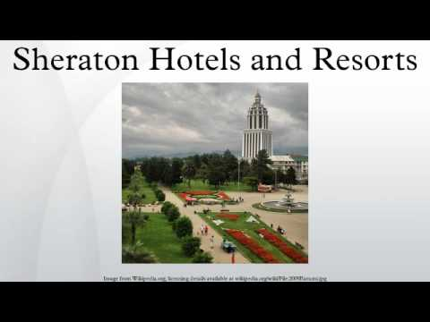 Sheraton Hotels and Resorts