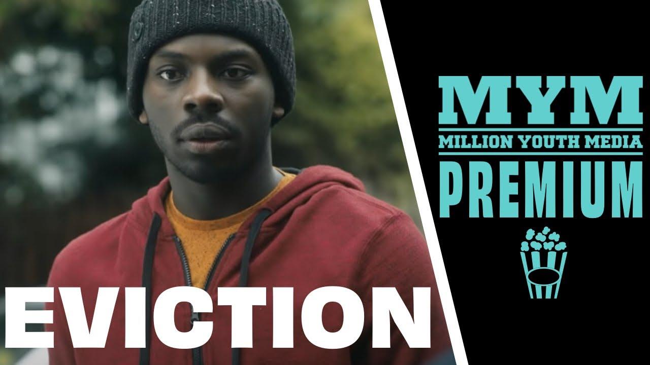 Download EVICTION (2017)   Drama Short Film   MYM
