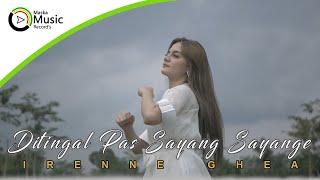 Download lagu Irenne Ghea - Ditinggal Pas Sayang Sayange
