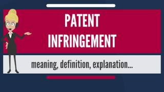 what is the meaning of patent infringement