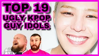 TOP 19 UGLY KPOP GUY IDOLS (2018) REACTION & DISCUSSION