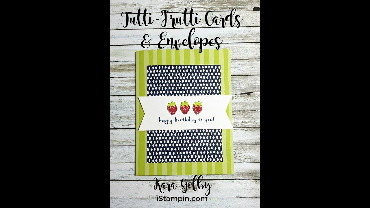 Simple Birthday Card Using Fruit Bundle Tutti Frutti Cards Envelopes
