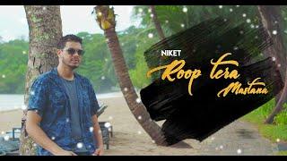Roop Tera Mastana Cover Niket Mp3 Song Download