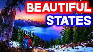 Top 10 MOST BEAUṪIFUL STATES in America